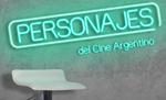 personajes del cine argentino